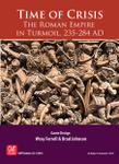 Time of Crisis: The Roman Empire in Turmoil, 235-284 AD board game