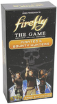 Firefly the Game: Pirates & Bounty Hunters Expansion board game
