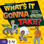 What's It Gonna Take? board game