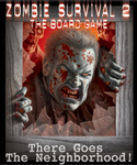 Zombie Survival 2 There Goes The Neighborhood board game