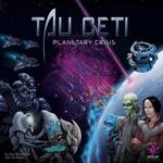 Tau Ceti: Planetary Crisis (Premium Edition) board game