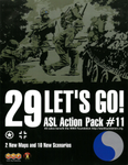 ASL Action Pack #11: 29 Let's Go! board game