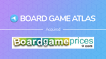 Board Game Atlas Acquires Board Game Prices image