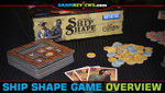 ShipShape Board Game Overview image
