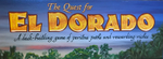 The Quest for El Dorado: Perilous Paths and Rewarding Riches image