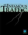 On Publishing Cole Wehrle's An Infamous Traffic (by Tom Russell) – Hollandspiele   image
