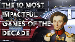 The 10 most impactful games of the decade - YouTube image