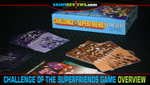 Challenge of the Superfriends Card Game Overview image