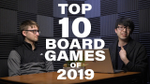 E10: Board Game Atlas Top 10 Games of 2019 image