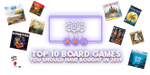 2020 - Top 10 Board Games You Should Have Bought in 2019 - www.rathskellers.com image