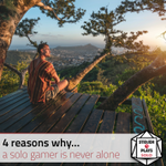 4 reasons why… a solo gamer is never alone – Stidjen Plays Solo image