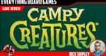 Campy Creatures Review - EverythingBoardGames.com image