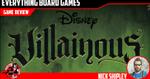 Villainous Review - EverythingBoardGames.com image