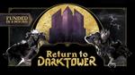 Return to Dark Tower by Restoration Games — Kickstarter image