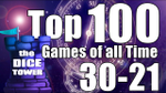 Top 100 Games of All Time 30-21 (Dice Tower) - YouTube image