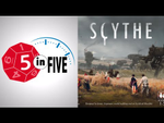 Scythe  |  5 in Five Review  |  with Mike - YouTube image