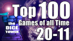 Top 100 Games of All Time 20-11 (Dice Tower) - YouTube image