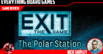 Exit: The Game - The Polar Station (Spoiler Free) Review - EverythingBoardGames.com image