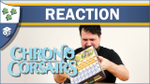 Nights Around a Table - Chrono Corsairs Unboxing Reaction image