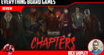 Vampire: The Masquerade - CHAPTERS Kickstarter Preview - EverythingBoardGames.com image
