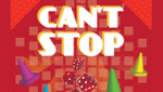 Can't Stop Review: Or How I Learned to Stop Worrying and Love the Dice image