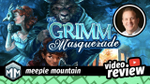 The Grimm Masquerade Video Review image