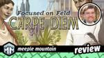 Focused on Feld: Carpe Diem Review - Seize the Tiles image