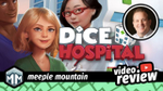 Dice Hospital Video Review - Urgent Care With Loads of Flair image