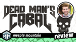 Dead Man's Cabal Review - Dying To Get Inside This Party! image