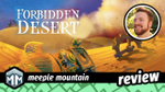 Forbidden Desert Review - A Thirst for Survival image