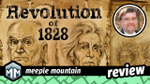 Focused on Feld - Revolution of 1828 Review: The Gloves Come Off image