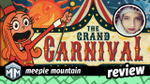 The Grand Carnival Review - Step Right Up image