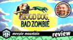 Good Dog, Bad Zombie Review - Who's a Good Game? image