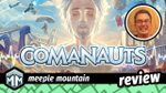 Comanauts Review - Walking Boulevards of Broken Dreams image