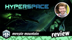 Hyperspace Review - Space Combat at Warp Speed image