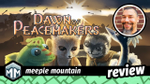 Dawn of Peacemakers Review - Blessed are the Schemers image