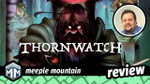 Thornwatch Review - A Dispatch From the Depths of the Eyrewood image