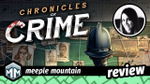 Chronicles of Crime Preview & Initial Thoughts: Watch Out Sherlock! image