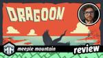 Dragoon Review - Burn Baby Burn! image