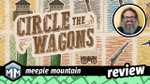 Circle the Wagons Review - Boomtown or Bust! image