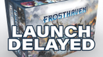 Frosthaven Kickstarter Launch Delayed a Week image