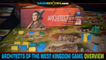 Architects of the West Kingdom Board Game Overview image