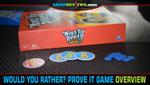 Would You Rather...? Prove It Game Overview image