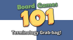 Board Games 101: Terminology Grab-bag image