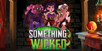 Something Wicked Review | A Pawn's Perspective image