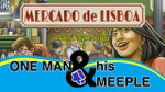 Mercado de Lisboa - Tabletopia - solo play through by One Man and His Meeple image