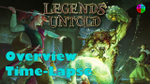 Legends Untold - Overview & Time-Lapse image