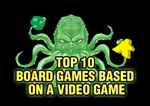 Top 10 Board Games Based on a Video Game | Board Game Quest image