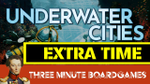 Underwater cities extra time image