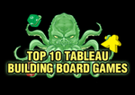 Top 10 Tableau Building Board Games   Board Game Quest image